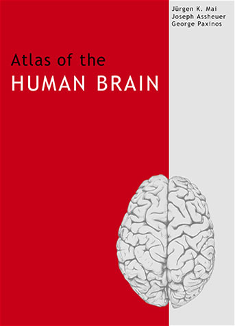 Atlas of the Human Brain – Second edition 2004